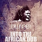 Dillinger Into The African Dub