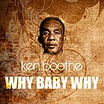 Ken Boothe Why Baby Why