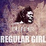 Dillinger Regular Girl