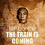 Ken Boothe The Train Is Coming