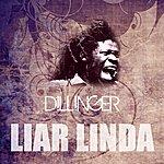 Dillinger Liar Linda