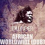 Dillinger African Worldwide (Dub)