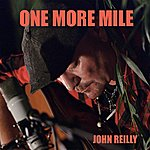 John Reilly One More Mile - Single