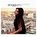 Anggun Echoes (International Version)