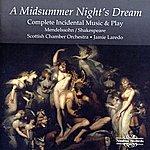 Jaime Laredo Mendelssohn: A Midsummer Night's Dream - Complete Incidental Music & Play