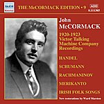 John McCormack The Mccormack Edition, Vol. 9: 1920-1923 Victor Talking Machine Company Recordings