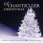 Chanticleer A Chanticleer Christmas