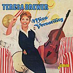 Teresa Brewer Miss Versatility