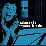 Caterina Valente Caterina Valente In London