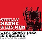 Shelly Manne & His Men West Coast Jazz In England. Live At The Free Trade Hall 1960 (With Joe Gordon & Richie Kamuca) [Bonus Track Version]