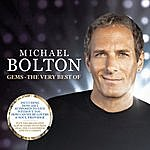 Michael Bolton Michael Bolton - Gems - The Very Best Of