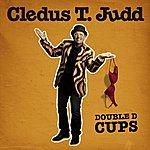 Cledus T. Judd Double D Cups