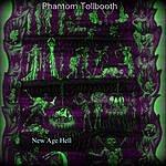 Phantom Tollbooth New Age Hell