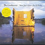 The Cranberries When You're Gone