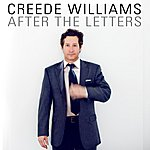 Creede Williams After The Letters