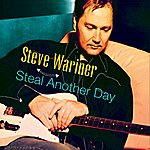 Steve Wariner Steal Another Day