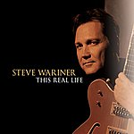 Steve Wariner This Real Life