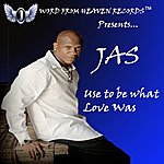 Jas Use To Be What Love Was - Single
