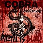 Cobra Metal Is Blood (Feat. Sicktanick) - Single