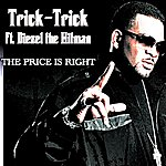 Trick Trick The Price Is Right - Single