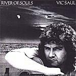 Vic Saul River Of Souls