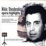 Mikis Theodorakis Opera Highlights