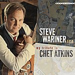 Steve Wariner Steve Wariner C.G.P. My Tribute To Chet Atkins