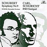 Carl Schuricht Schuricht Conducts Schubert & Weber