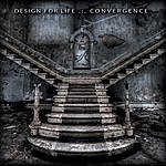 Design For Life Convergence