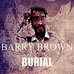Barry Brown Burial