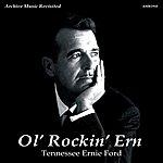 Tennessee Ernie Ford Ol' Rockin' Em