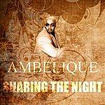 Ambelique Sharing The Night