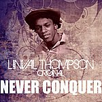 Linval Thompson Never Conquer