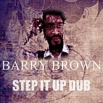 Barry Brown Step It Up Dub