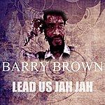 Barry Brown Lead Us Jah Jah