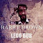 Barry Brown Lego Dub