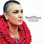 Sinéad O'Connor How About I Be Me (And You Be You)?