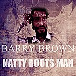 Barry Brown Natty Roots Man