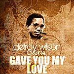 Delroy Wilson Gave You My Love