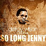 Delroy Wilson So Long Jenny