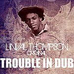Linval Thompson Trouble In Dub