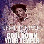 Linval Thompson Cool Down Your Temper