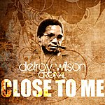 Delroy Wilson Close To Me