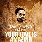 Delroy Wilson Your Love Is Amazing