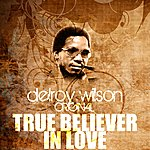Delroy Wilson True Believer In Love