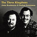 Stefan Grossman The Three Kingdoms