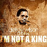 Delroy Wilson I'm Not A King