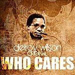 Delroy Wilson Who Cares