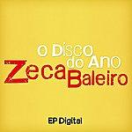 Zeca Baleiro Zeca Baleiro - O Disco Do Ano - Ep