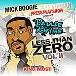 Paulie Rhyme Less Than Zero Volume 2